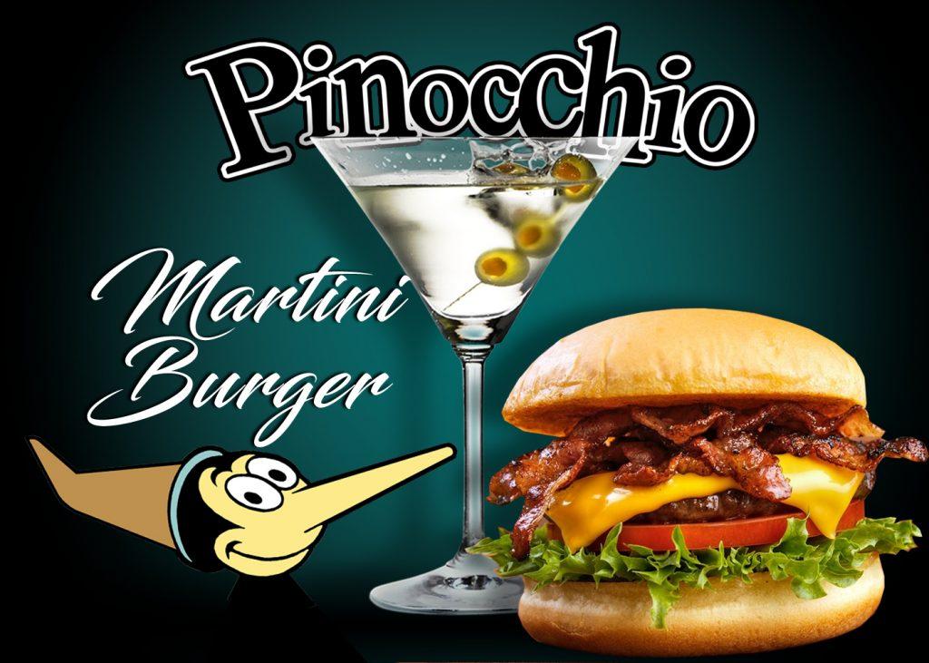 Pinocchio infamous MARTINI BURGER