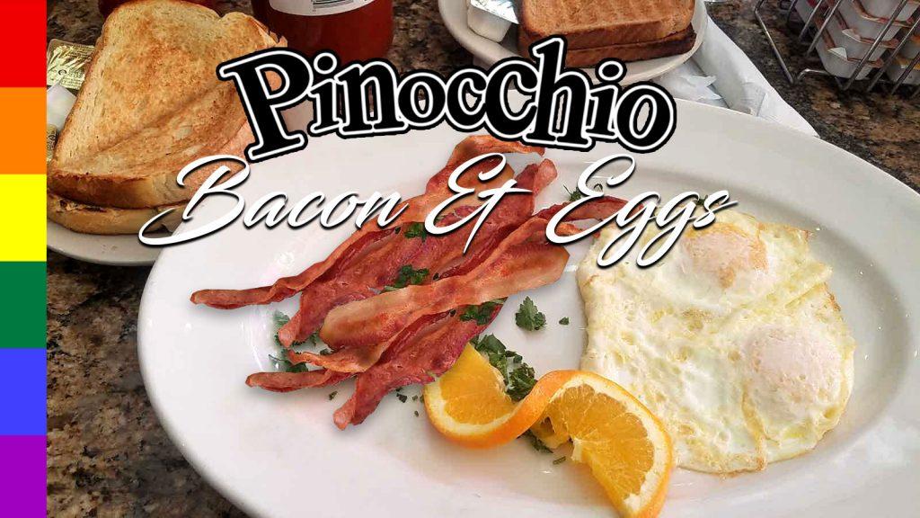 Pinocchio's Bacon & Eggs