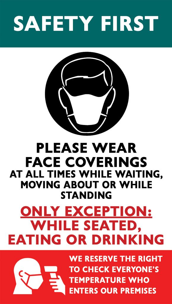 Safety First - Please Wear Face Coverings!