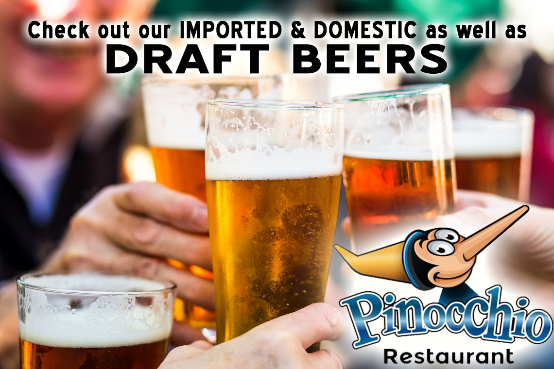 Check out our IMPORTED & DOMESTIC as well as DRAFT BEERS
